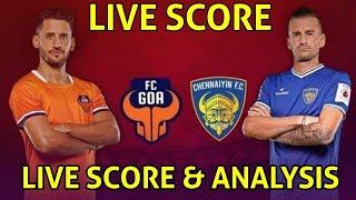 Isl Live: Fc Goa vs Chennaiyin Fc live match score   Isl Match 4 Live today   Isl Live score