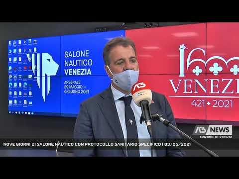 NOVE GIORNI DI SALONE NAUTICO CON PROTOCOLLO SANITARIO SPECIFICO   03/05/2021