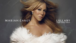 Mariah Carey - Lullaby (The Creep Mix)