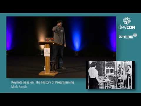 Keynote session: The History of Programming - Mark Rendle [DevCon 2016]