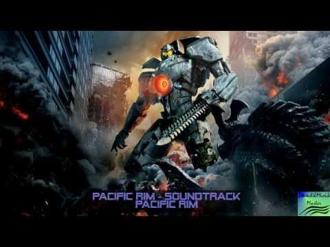 Pacific Rim Soundtrack(OST) - #1 Pacific Rim (Main Theme) [Full-HD]