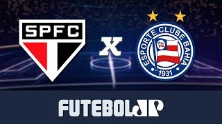 São Paulo 0 x 0 Bahia - 19/05/19 - Brasileirão (PARTE 2)