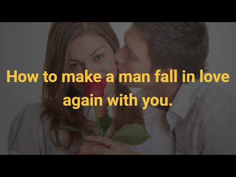 Thumbnail: How to make a man fall in love again with you