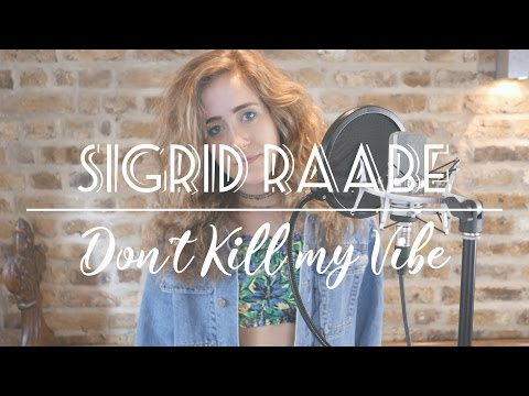 don't-kill-my-vibe---sigrid-(cover)
