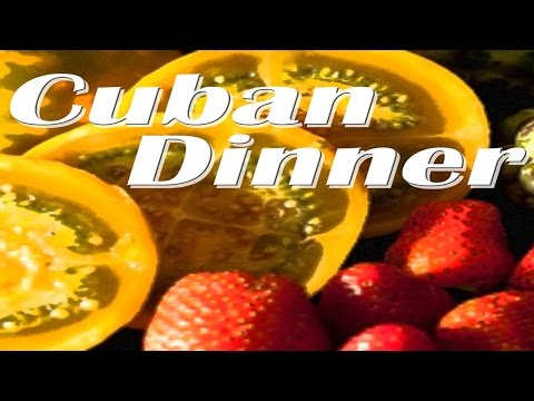 Cuban Dinner : Best Latin Music for an Exotic Dinner