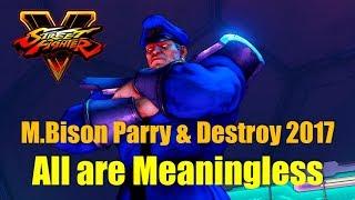 SF5 M.Bison Parry & Destroy 2017