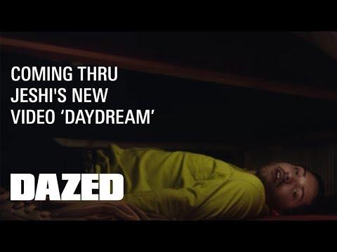 Jeshi 'Daydream'