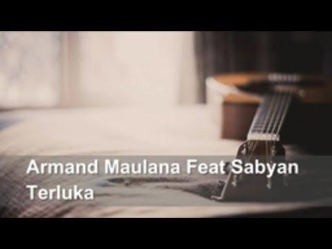 Armand Maulana Feat Sabyan - Terluka ( Lirik + Chord )
