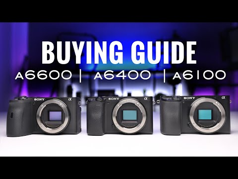 Sony a6600 vs a6400 vs a6100 | Which is RIGHT FOR YOU?