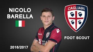 NICOLO BARELLA | Cagliari | Assists, Skills, Passes | 2016/2017 (HD)