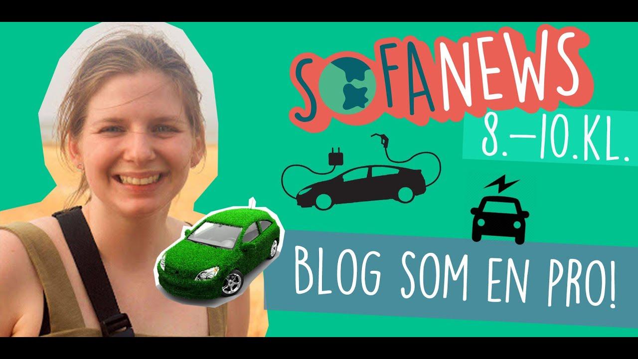 5. maj / Masterclass: Blogs - Sofanews for 8.-10. klasse / Sofaskolen