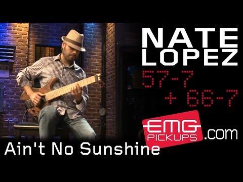 "Nate Lopez Plays ""Ain't No Sunshine"" On EMGtv"