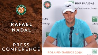 Rafael Nadal - Press Conference after Quarterfinals | Roland-Garros 2019