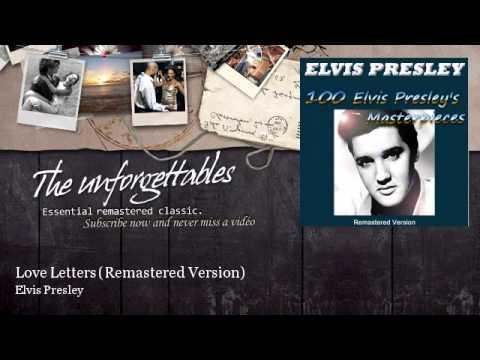 Elvis Presley - Love Letters - Remastered Version
