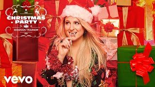 Meghan Trainor - Christmas Party (Official Audio) YouTube Videos