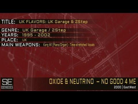Oxide & Neutrino - No Good 4 Me (EastWest | 2000)