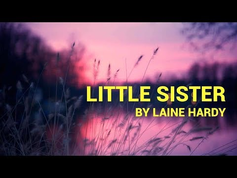 "Laine Hardy ""Little Sister"" Lyrics"