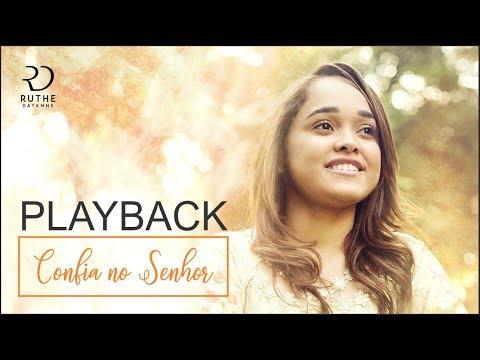 Confia no Senhor - Playback - Ruthe Dayanne
