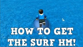 HOW TO GET THE SURF HM!!! | Roblox Pokemon Brick Bronze