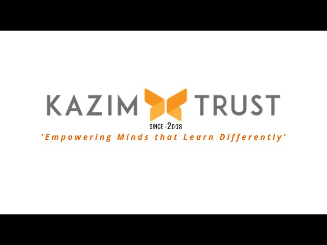 Kazim Trust - Empowering Minds that Learn Differently