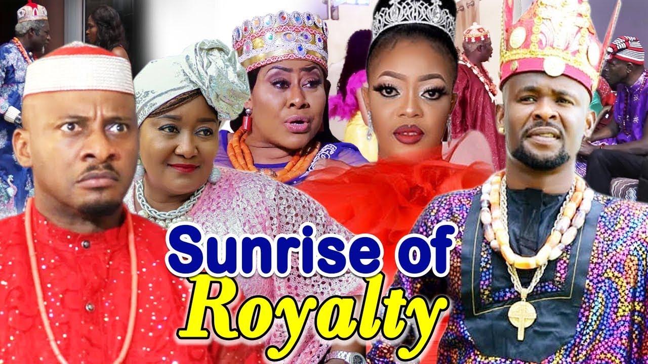 Download SUNRISE OF ROYALTY SEASON 1&2 (ZUBBY MICHAEL/YUL EDOCHIE) 2019 LATEST NIGERIAN NOLLYWOOD MOVIE