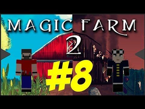 Magic Farm 2 - Episode 8 - Lava Drum