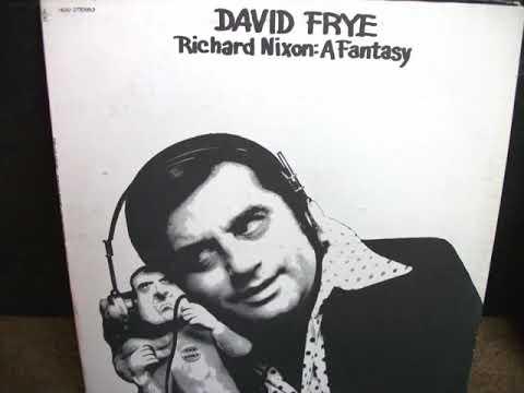 David Frye: Richard Nixon, A Fantasy