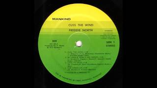 Freddie North   Love to hate