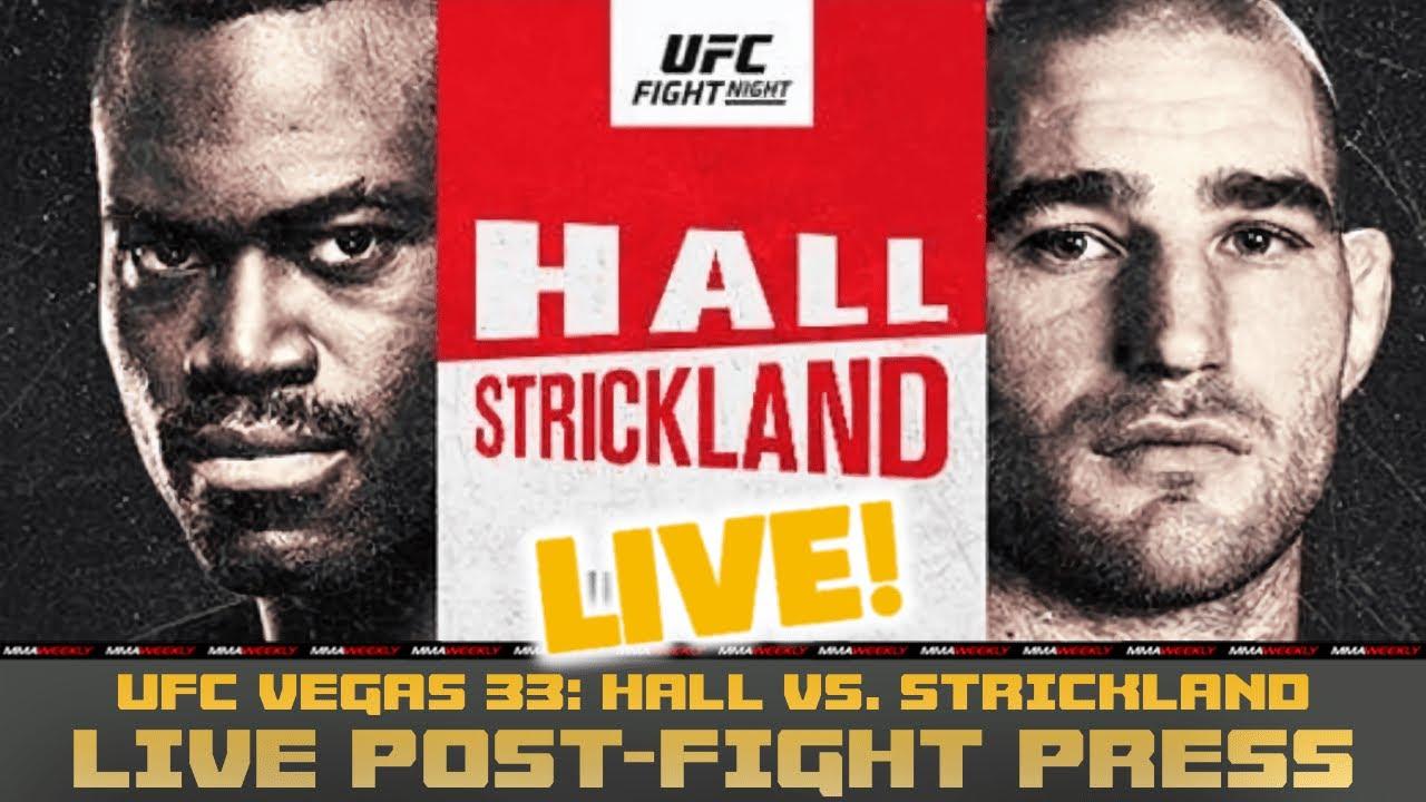 UFC Vegas 33 POST-FIGHT PRESS CONFERENCE: Hall vs. Strickland