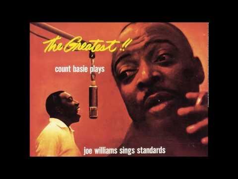 The Greatest! Count Basie Plays...Joe Williams Sings Standards (1956) (Full Album)