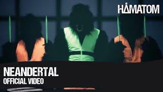 HÄMATOM - Neandertal (Official Video)
