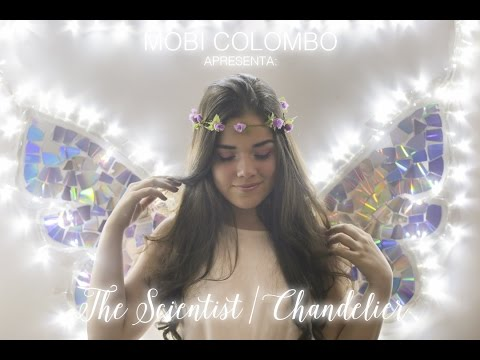 Mobi Colombo - The Scientist/Chandelier (Cover) - YouTube