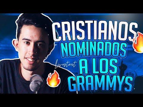 CRISTIANOS NOMINADOS A LOS GRAMMYS 2019 I LIVESTART I MUSICA CRISTIANA