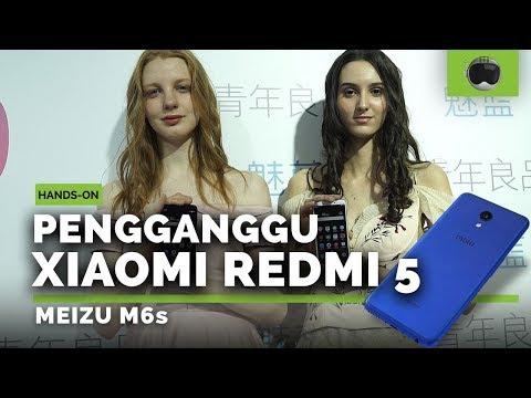 Hands-on Meizu M6s Indonesia: Saingan Xiaomi Redmi 5