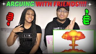 "sWooZie ""Arguing With Friends Be Like..."" REACTION!!!"