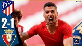 Атлетико Мадрид Осасуна 2 1 Обзор Матча Чемпионата Испании
