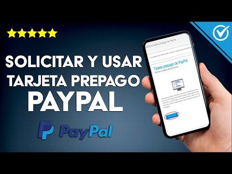Cómo Solicitar y Utilizar una Tarjeta Prepago de PayPal paso a paso