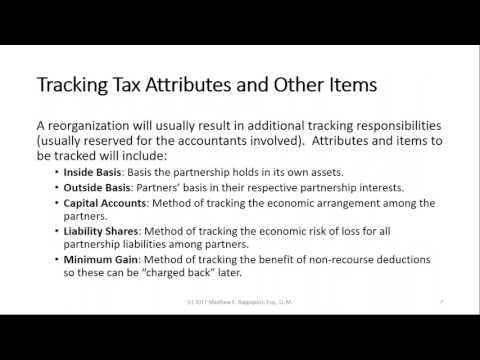 Partnership and LLC Reorganizations  Basic Tax Issues