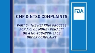 Part 5 – The Hearing Process for a Civil Money Penalty or a No-Tobacco-Sale Order Complaint