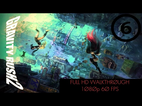 Gravity Rush 2 - Part 6: Separate Tables - No Commentary [Full 1080p HD, 60 FPS]