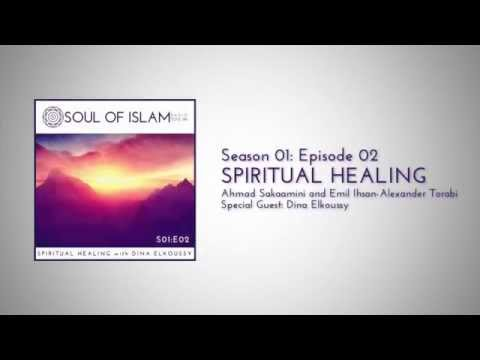S01E02 : Spiritual Healing with Dina Elkoussy
