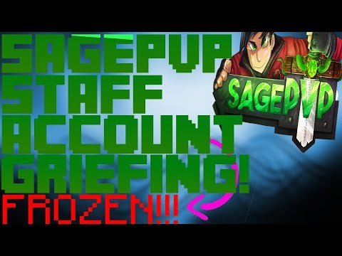 SagePVP Staff Account Griefing