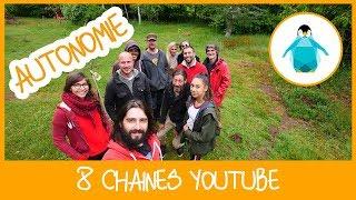 8 chaînes youtube sur l'autonomie énergétique et alimentaire