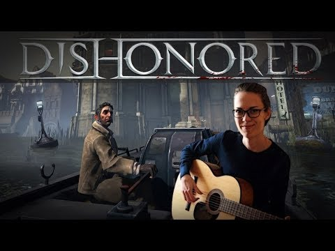 DISHONORED - Main Theme | Acoustic guitar cover | +TABS