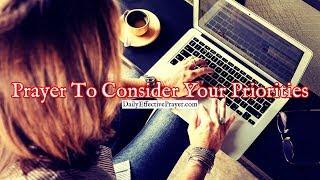 Prayer To Consider Your Priorities