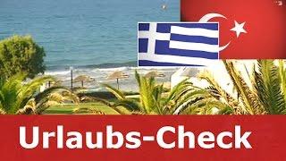Urlaubs-Check | Kreta  vs. Antalya | Reisefieber