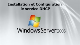 installation et configuration le service DHCP sous windows server 2008 darija HD