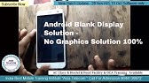ANDROID MOBILE BLANK AND BLUE DISPLAY PROBLEM AND SOLUTION