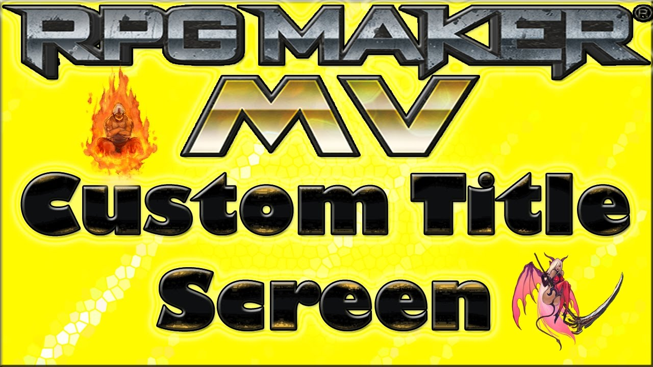 Custom Animated Title Screen - RPG Maker MV Tutorial √ - YouTube