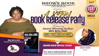 Virtual Book Release Party Featuring Award Winning Author Iris Bolling